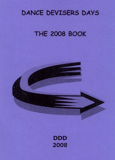 Dance Devisers Days, The 2008 Book